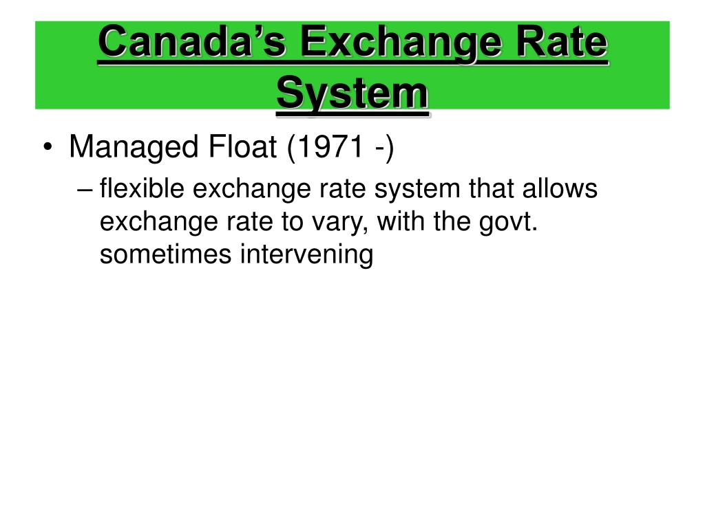 Canada's Exchange Rate System