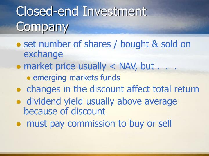 Closed-end Investment Company