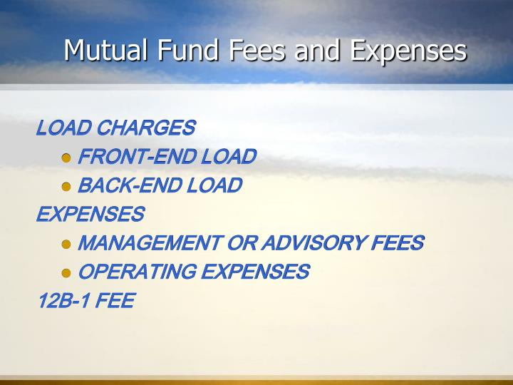 Mutual Fund Fees and Expenses