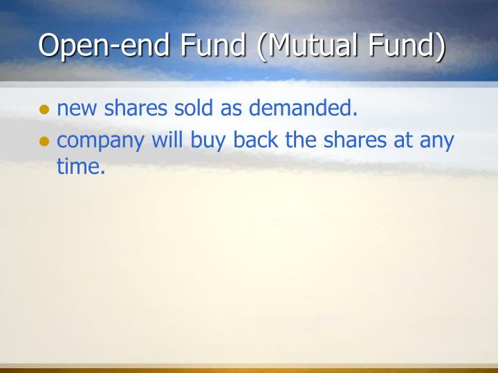 Open-end Fund (Mutual Fund)