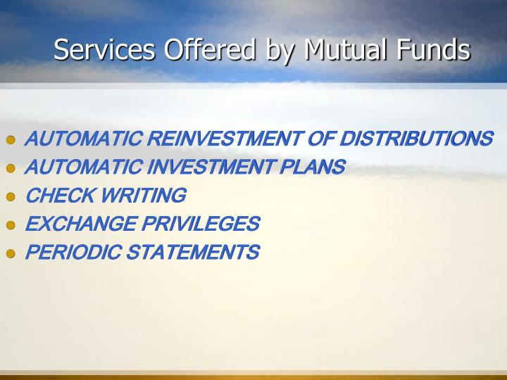 Services Offered by Mutual Funds