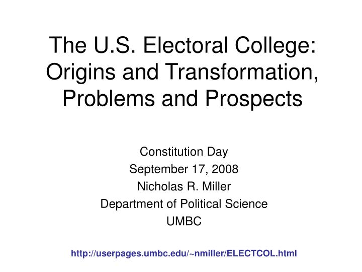 the u s electoral college origins and transformation problems and prospects n.
