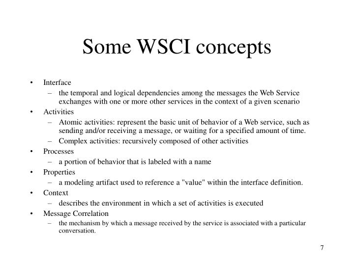 Some WSCI concepts