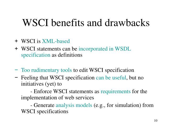 WSCI benefits and drawbacks