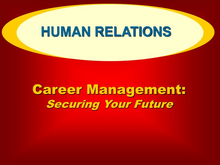 career management securing your future n.
