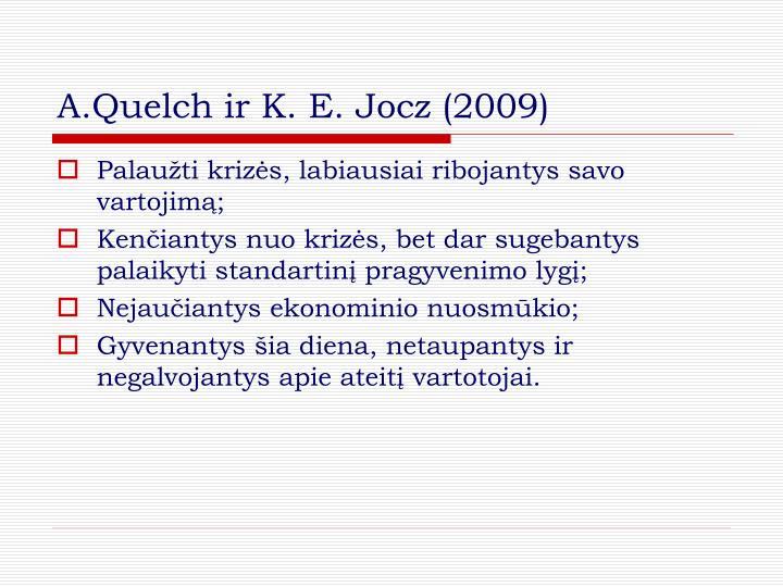 A.Quelch ir K. E. Jocz (2009)