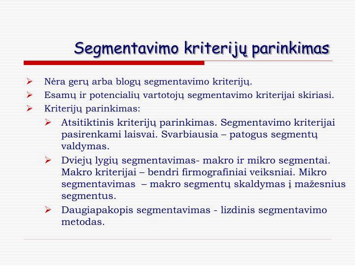 Segmentavimo kriterijų parinkimas