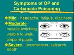 symptoms of op and carbamate poisoning