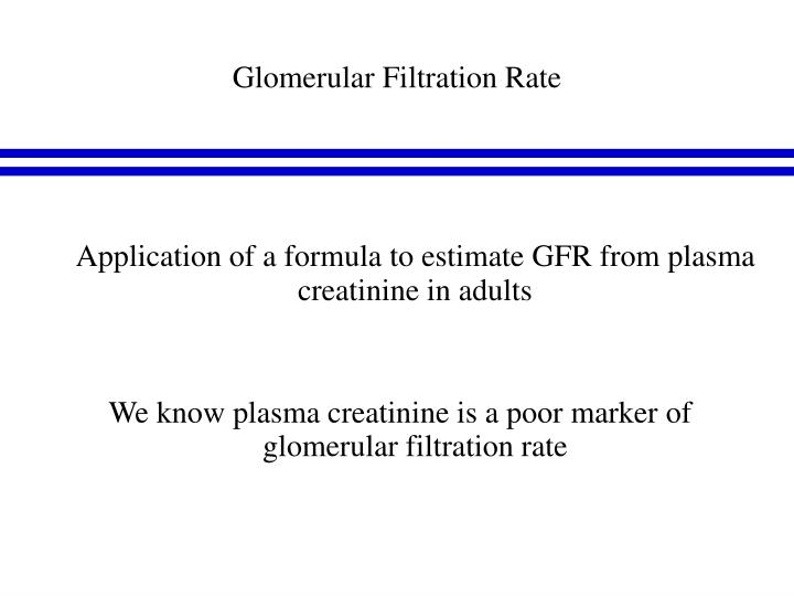 Glomerular Filtration Rate