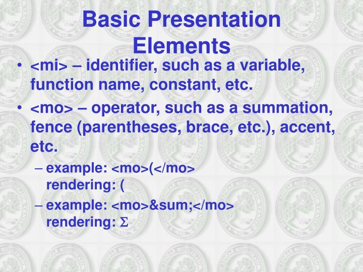 Basic Presentation Elements