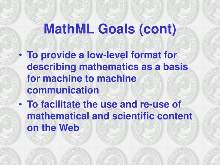MathML Goals (cont)