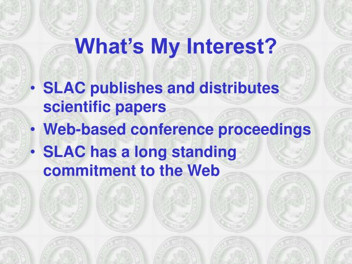 What s my interest