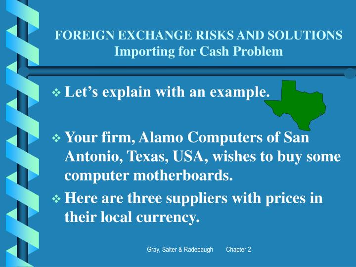 Foreign exchange risks and solutions importing for cash problem