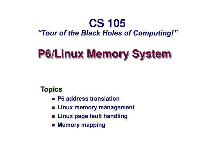 P6 linux memory system