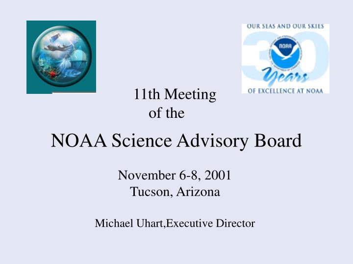 november 6 8 2001 tucson arizona michael uhart executive director n.