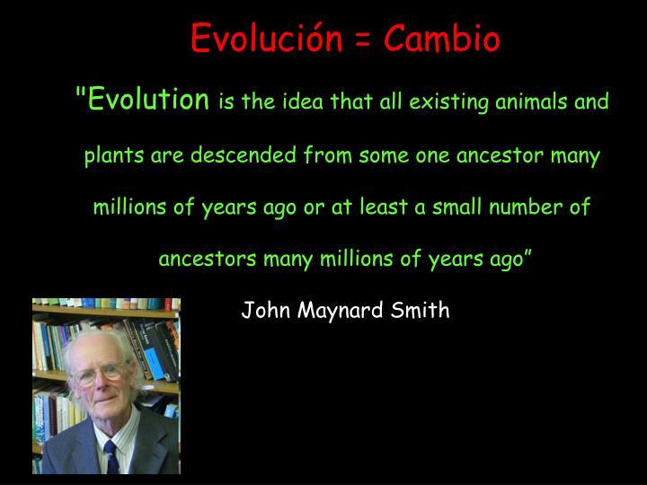 Evolución = Cambio