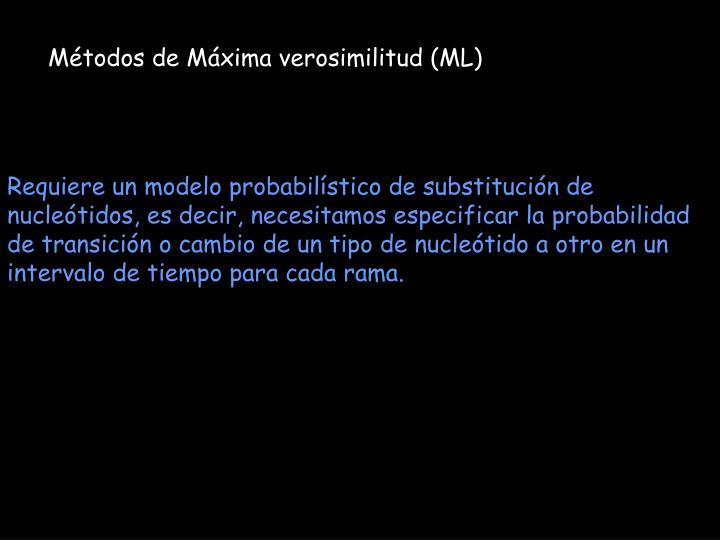 Métodos de Máxima verosimilitud (ML)