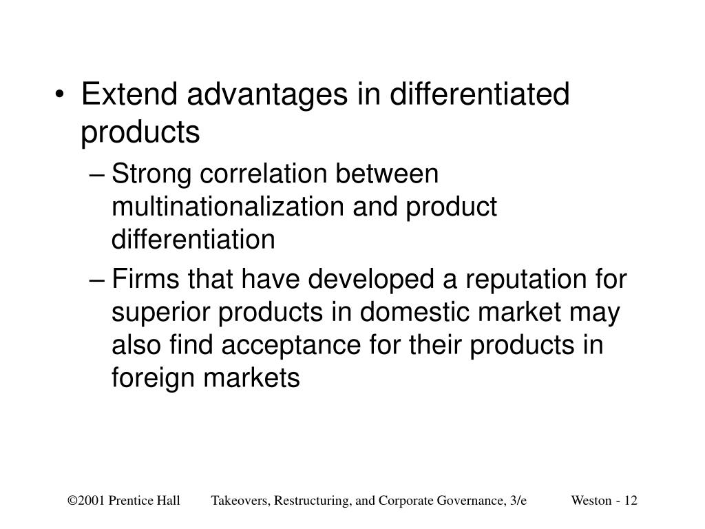 Extend advantages in differentiated products