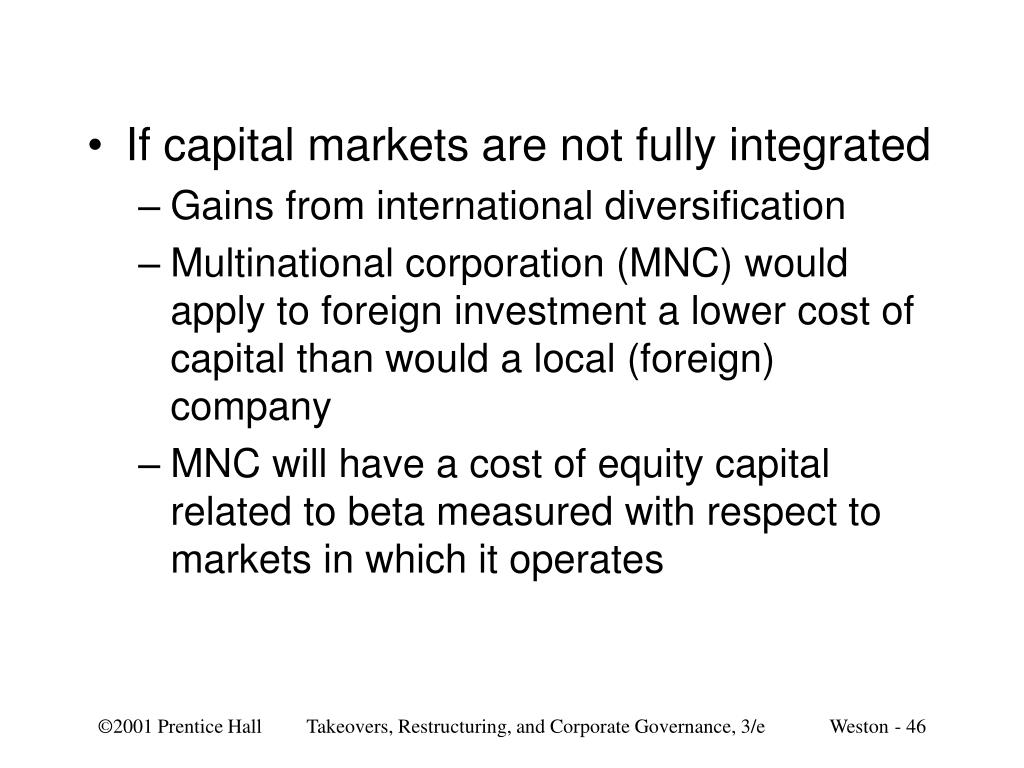If capital markets are not fully integrated