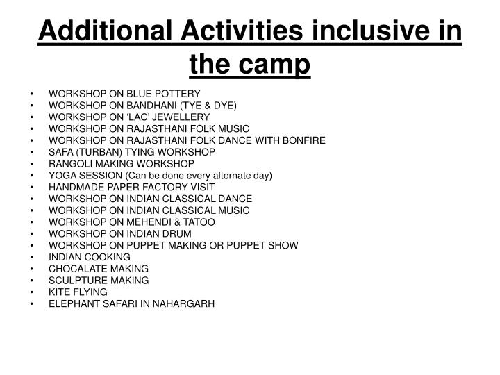 Additional Activities inclusive in the camp