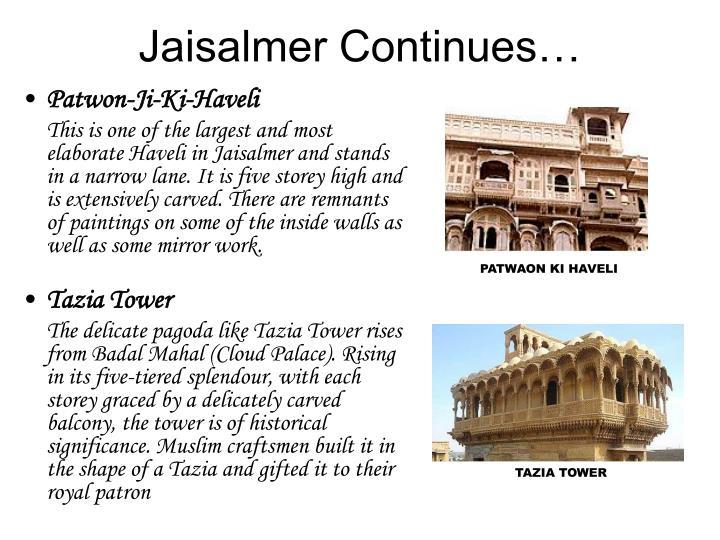 Jaisalmer Continues…