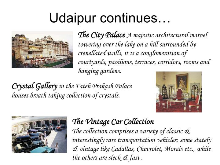 Udaipur continues…