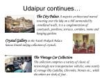 udaipur continues