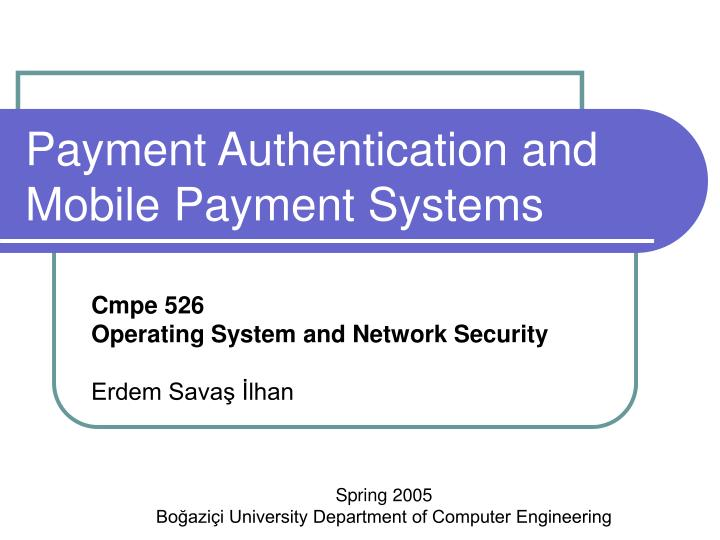 payment authentication and mobile payment systems n.