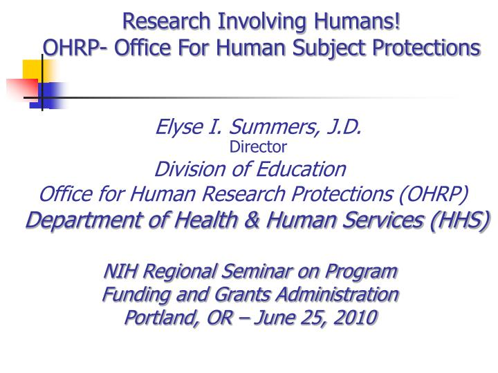 research involving humans ohrp office for human subject protections n.