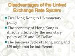 disadvantages of the linked exchange rate system