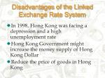disadvantages of the linked exchange rate system24
