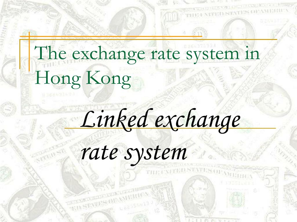 the exchange rate system in hong kong l.