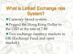 what is linked exchange rate system
