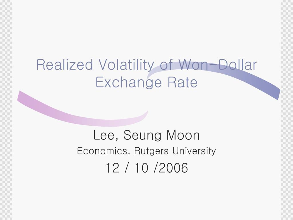 realized volatility of won dollar exchange rate l.