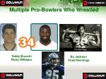 multiple pro bowlers who wrestled