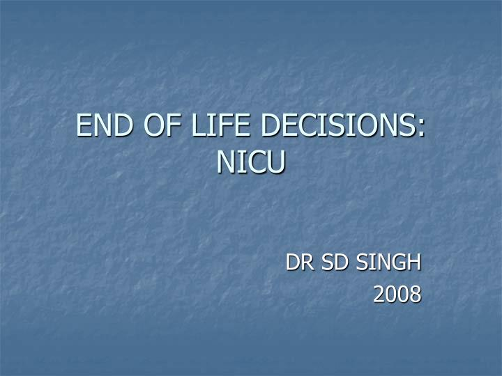 end of life decisions nicu n.