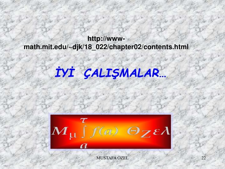http://www-math.mit.edu/~djk/18_022/chapter02/contents.html