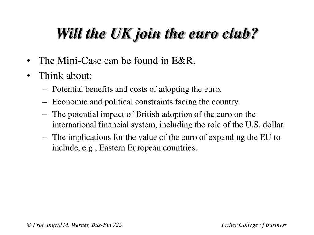 Will the UK join the euro club?