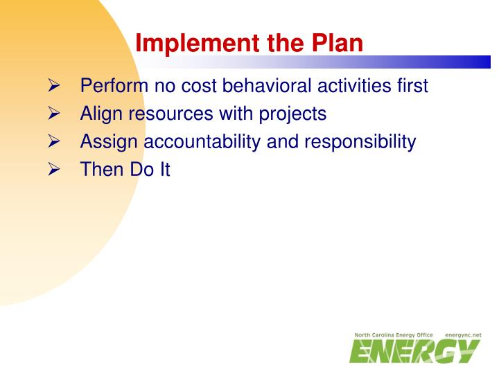 Implement the Plan
