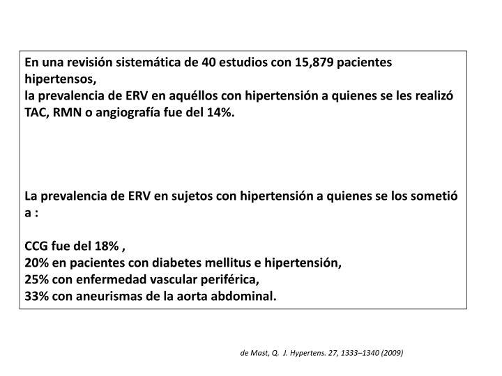 En una revisión sistemática de 40 estudios con 15,879 pacientes  hipertensos,