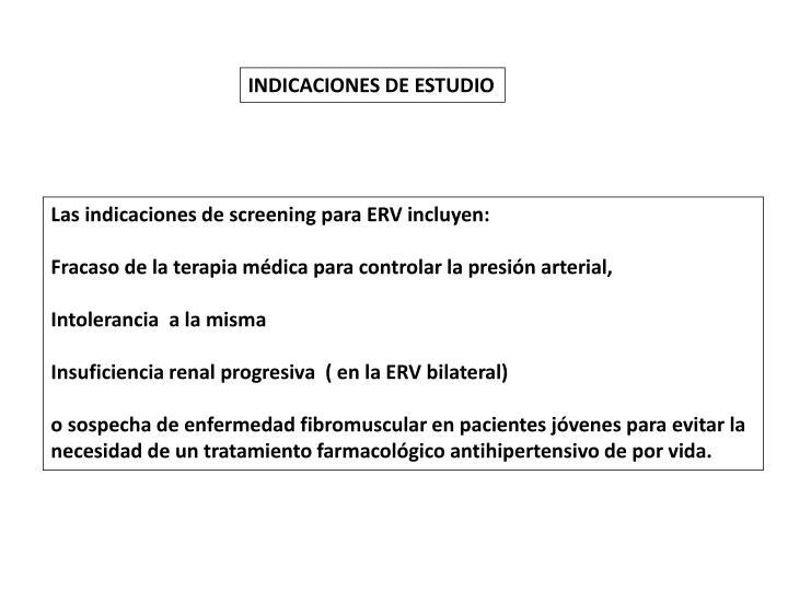 INDICACIONES DE ESTUDIO