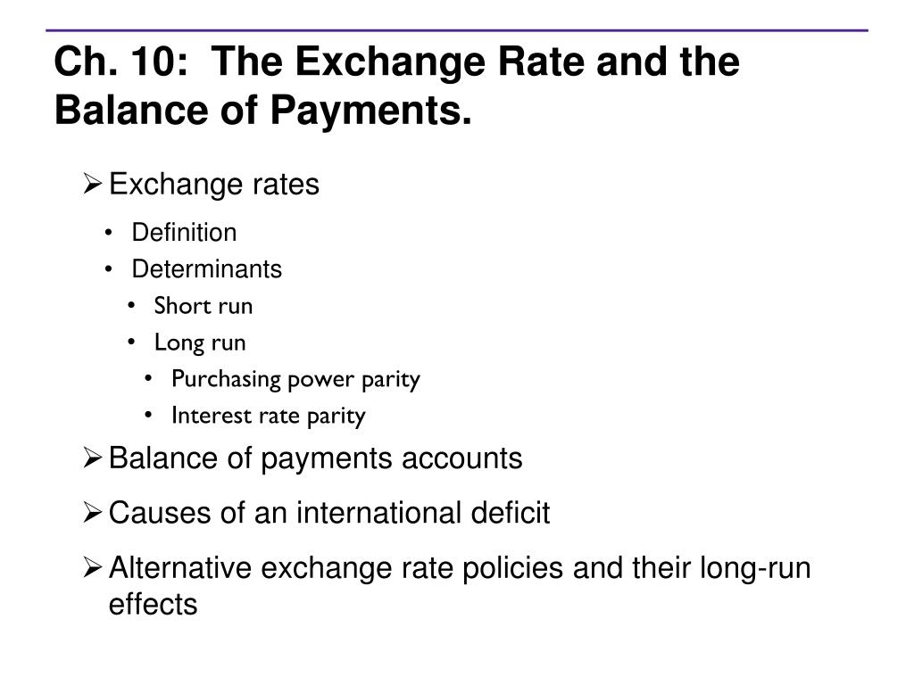 ch 10 the exchange rate and the balance of payments l.