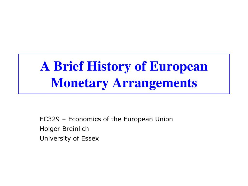 a brief history of european monetary arrangements l.