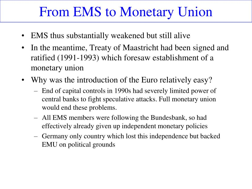 From EMS to Monetary Union