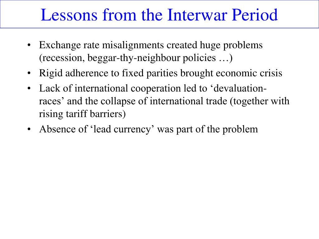 Lessons from the Interwar Period