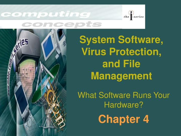 system software virus protection and file management n.