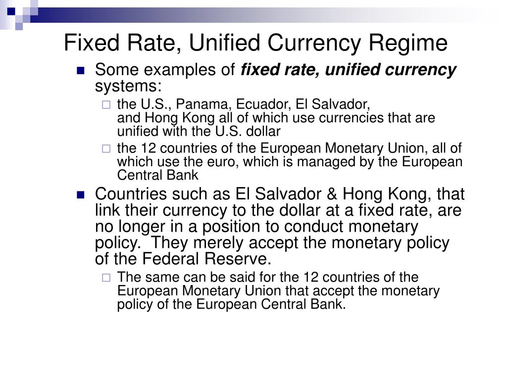 Fixed Rate, Unified Currency Regime