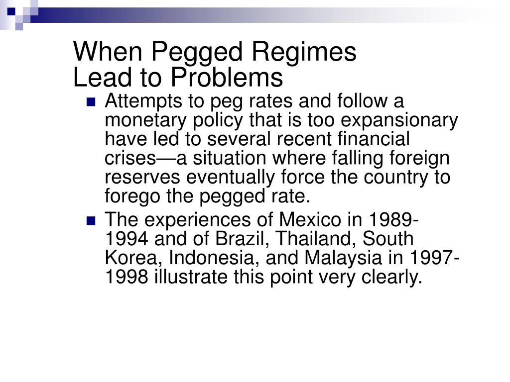 When Pegged Regimes
