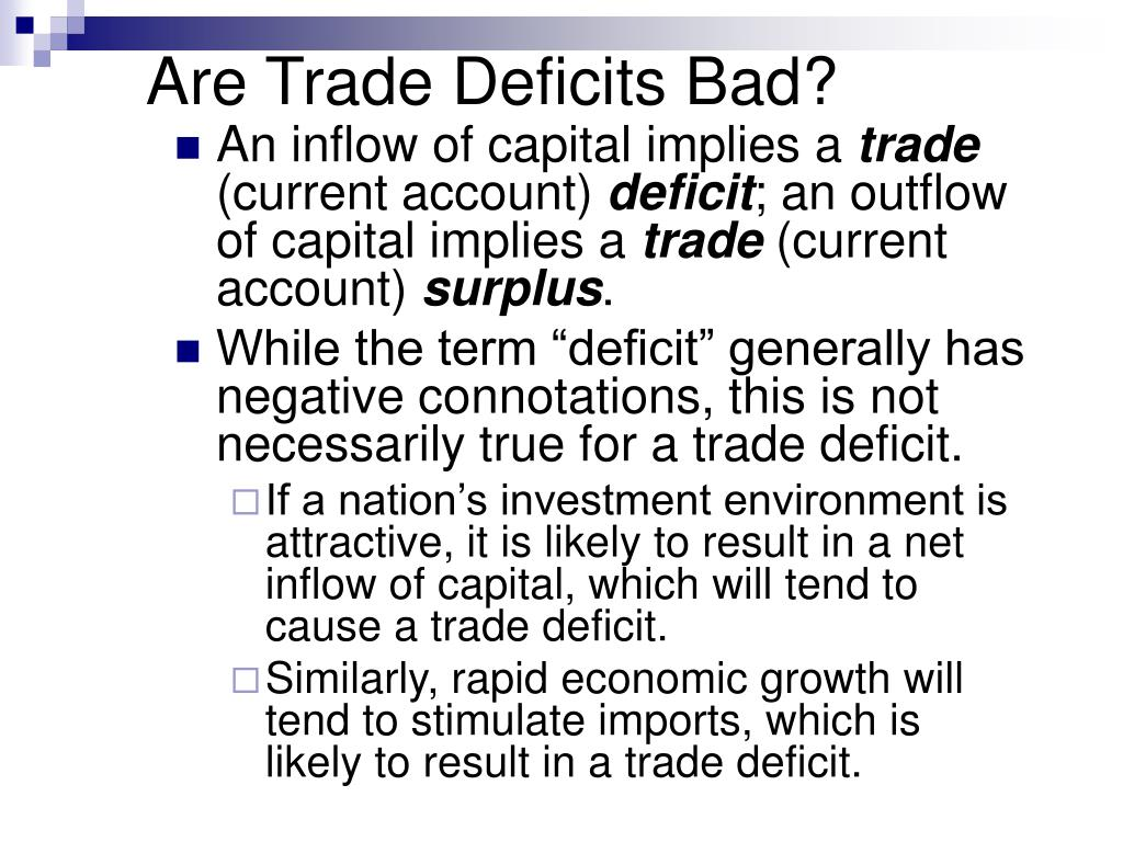 Are Trade Deficits Bad?