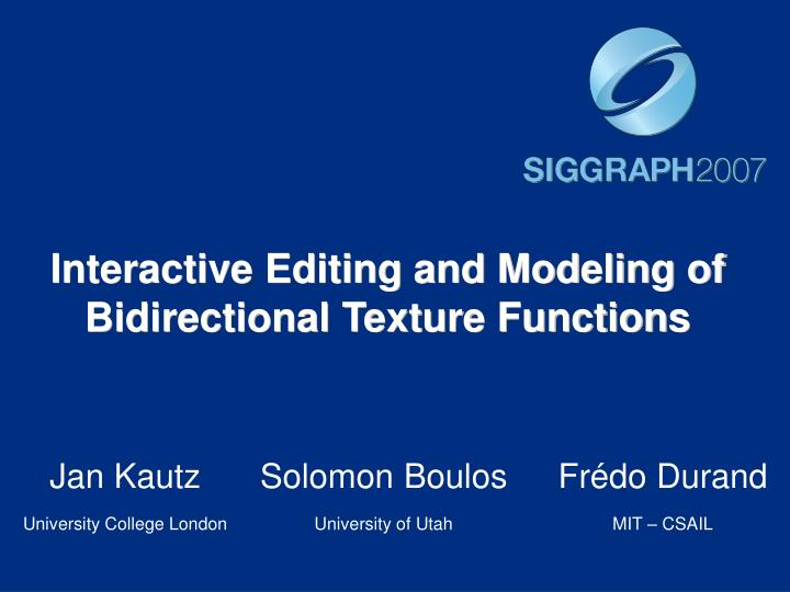interactive editing and modeling of bidirectional texture functions n.